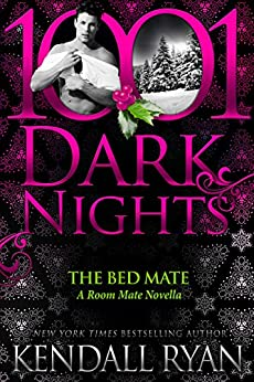 The Bed Mate: A Room Mate Novella by [Ryan, Kendall]
