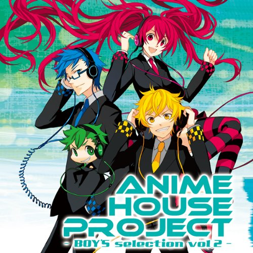 [画像:ANIME HOUSE PROJECT~BOY'S selection~Vol.2]