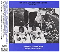 RELAXIN'WITH JAPANESE LOVERS VOLUME 2 JAPANESE LOVERS ROCK MORE COLLECTIONS