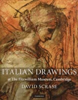 Italian Drawings at The Fitzwilliam Museum, Cambridge (Fitzwilliam Museum Publications)