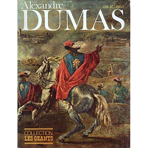 Alexandre dumas - collection les geants - editions pierre charron 1972