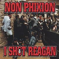 I Shot Reagan [7 inch Analog]