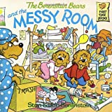 The Berenstain Bears and the Messy Room (First Time Books(R))