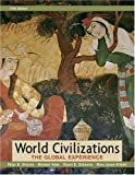 Cover of World Civilizations: The Global Experience