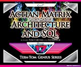 Actian Matrix (Formely ParAccel)  - Architecture and SQL (Tera-Tom Genius Series)
