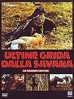 Ultime Grida Dalla Savana [Italian Edition]