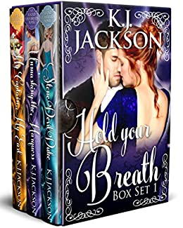 Hold Your Breath: Books 1-3: Rogues, Rakes and Dukes (The Hold Your Breath Series Boxset Book 1) by [Jackson, K.J.]