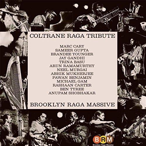 Coltrane Raga Tribute
