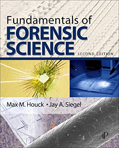 Download Fundamentals of Forensic Science, Second Edition 0123749891