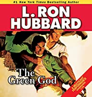 The Green God (Stories from the Golden Age)