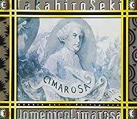 チマローザ : ピアノ・ソナタ全曲集