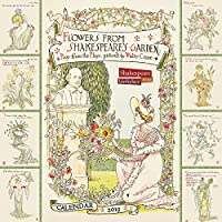 Shakespeare Birthplace Trust - Shakespeare's Garden 2019 Calendar: Flowers from Shakespeare's Garden: a Posy from the Plays, Pictured by Walter Crane (Wall Calendar)