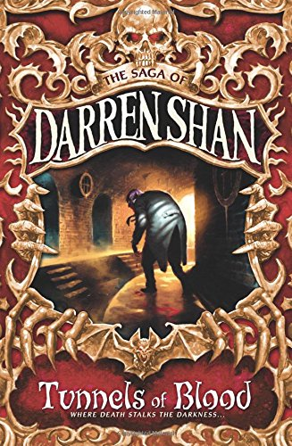 Tunnels of Blood (The Saga of Darren Shan)の詳細を見る