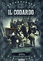 Il Codardo [Italian Edition]