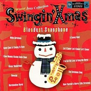 Swingin'X'mas~Winter Jazz Collection~