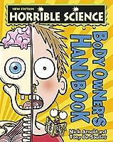Body Owner's Handbook (Horrible Science)