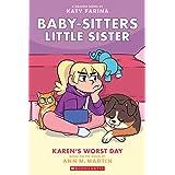 Baby-Sitters Little Sister #3: Karen's Worst Day