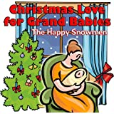 Christmas Love for Grand Babies