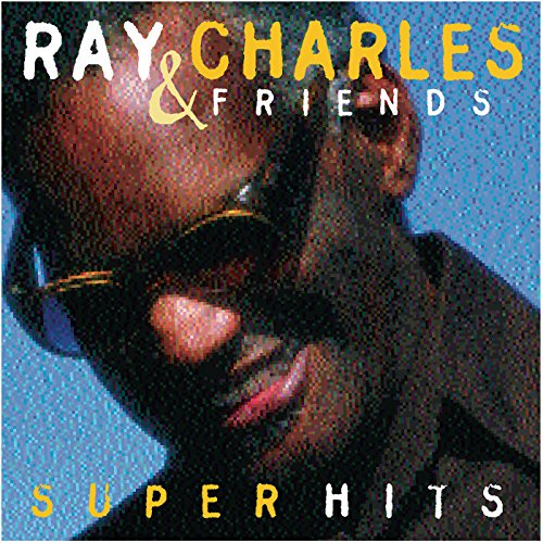 Ray Charles & Friends/Super Hits