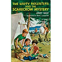 The Happy Hollisters and the Scarecrow Mystery: (Volume 14)