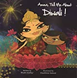 Amma, Tell Me About Diwali! (Amma Tell Me)