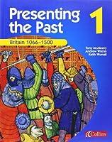 Britain 1066-1500 (Presenting the Past)
