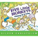 Five Little Monkeys Sitting in a Tree (A Five Little Monkeys…