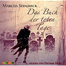 Das Buch der toten Tage, 4 Audio-CDs