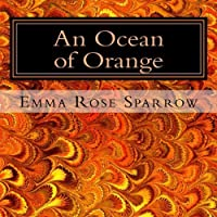 An Ocean of Orange: Picture Book for Dementia Patients (L2) (Volume 8) [並行輸入品]
