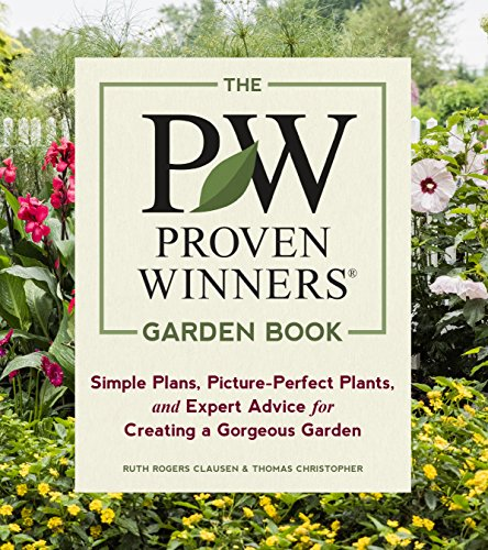 The Proven Winners Garden Book: Simple Plans, Picture-Perfect Plants, and Expert Advice for Creating a Gorgeous Garden (English Edition)