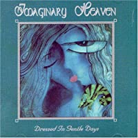 Dressed In Gentle Days [German Import] by Imaginary Heaven
