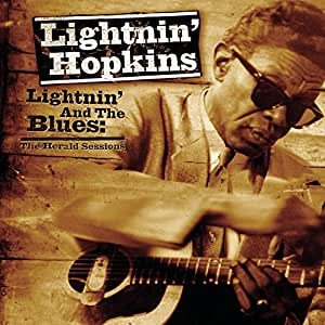 Lightnin & The Blues: The Herald Sessions