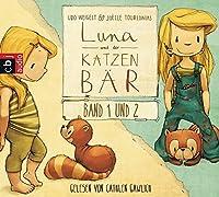 Luna und der Katzenbaer Band 1 & 2: Luna und der Katzenbaer / Luna und der Katzenbaer vertragen sich wieder