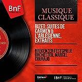 Bizet: Suites de Carmen & L'Arlésienne, extraits (Mono Version)