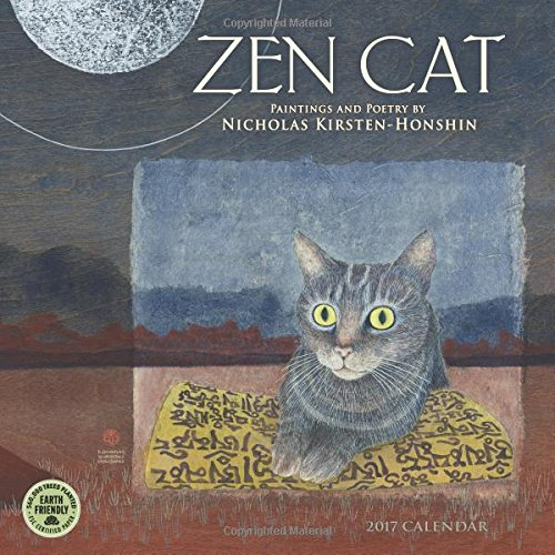 Zen Cat 2017 Calendar: Paintings and Poetry