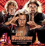 The Incredible Burt Wonderstone: Original Motion Picture Soundtrack