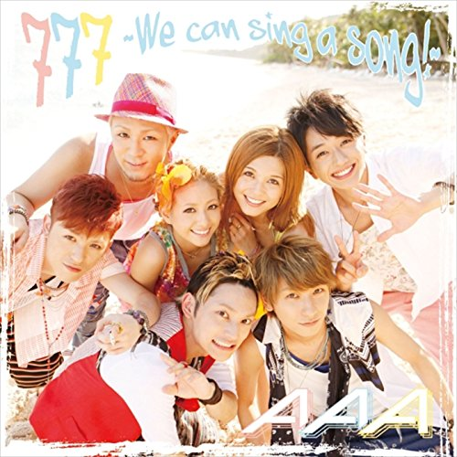 777 ~We can sing a song!~