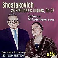 Shostakovich: 24 Preludes & Fugues, Op. 87 by Tatiana Nikolayeva