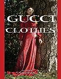 グッチ GUCCI Gucci Clothes