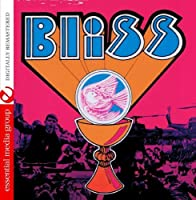 Bliss (Digitally Remastered) by Bliss (2014-05-03)