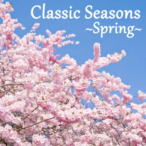 Classic Seasons ~Spring~