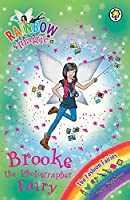 Rainbow Magic: Brooke the Photographer Fairy: The Fashion Fairies Book 6