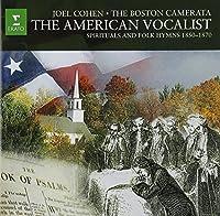 American Vocalist: Spirituals & Folk Hymns 1850-18