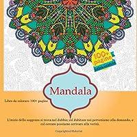 Libro da colorare Mandala 100+ pagine - L'inizio della saggezza si trova nel dubbio; col dubitare noi perveniamo alla domanda, e col cercare possiamo arrivare alla verità.
