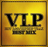 V.I.P.-HOT R&B HIPHOP TRAX-BEST MIX