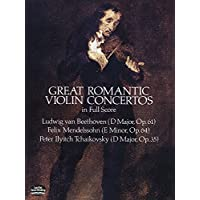 Beethoven: Great Romantic Violin Concertos in Full Score
