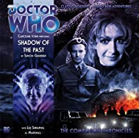 Shadow of the Past (Doctor Who: The Companion Chronicles)