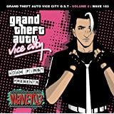 GRAND THEFT AUTO  VICE CITY O.S.T.- VOLUME 2: WAVE 103