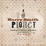 ハリー・スミス プロジェクト: アンソロジー・オブ・アメリカン・フォーク・ミュージック・トリビュート(2DVD付)