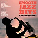 Smooth Jazz Hits: Ultimate Grooves / Various